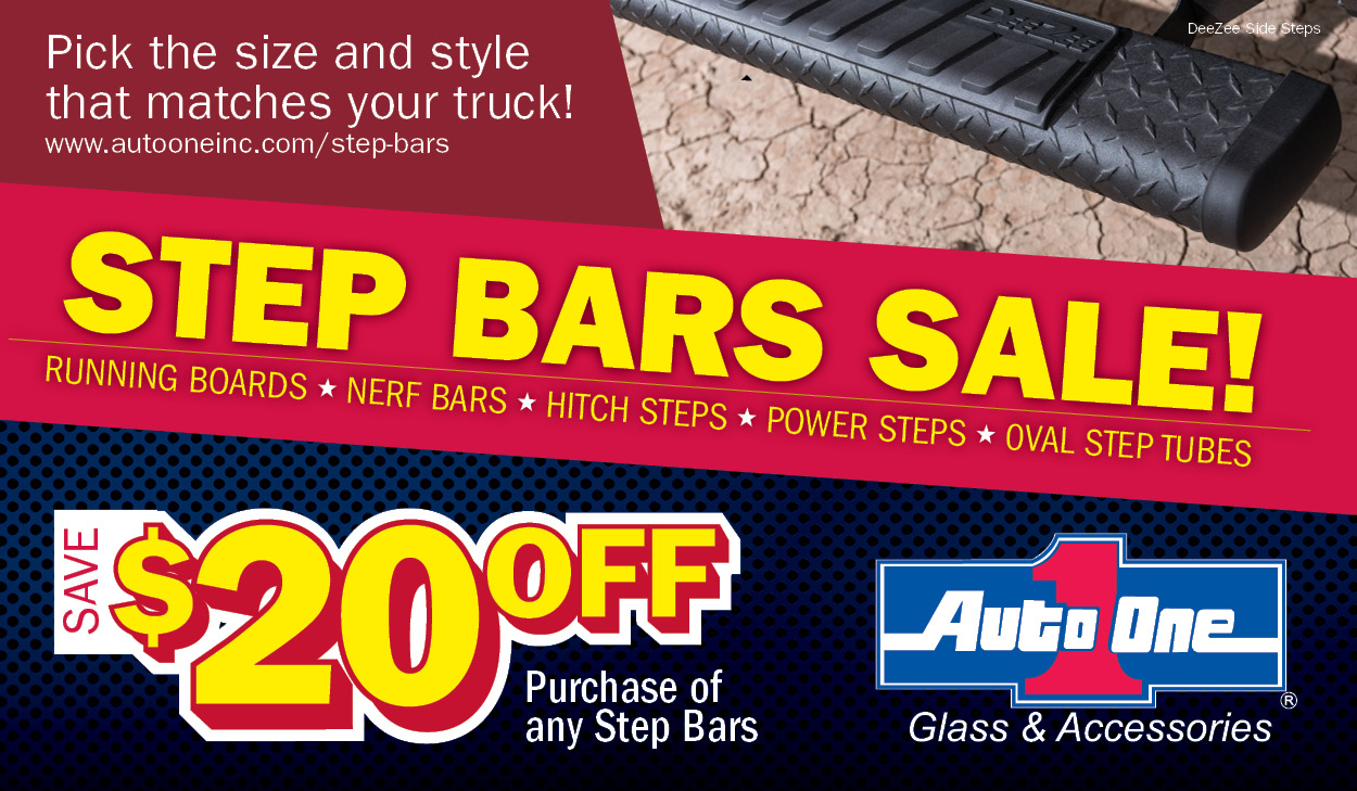 Save $20 off purchase of step bars. Exclusive from Auto One.